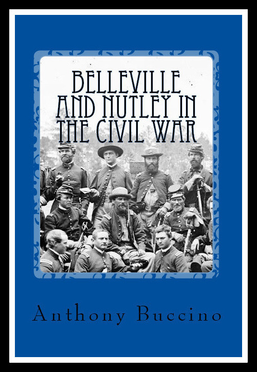 Belleville NJ and Nutley, NJ, in the Civil War - a brief history